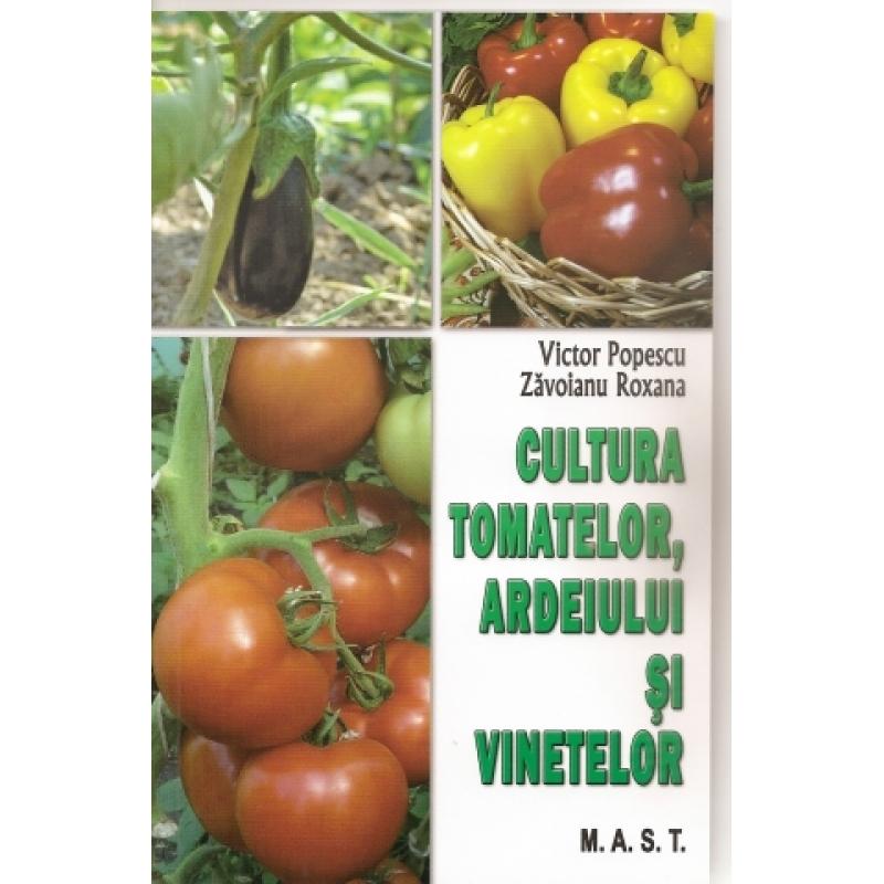 Cultura tomatelor.ardeiului si vinetelor 1