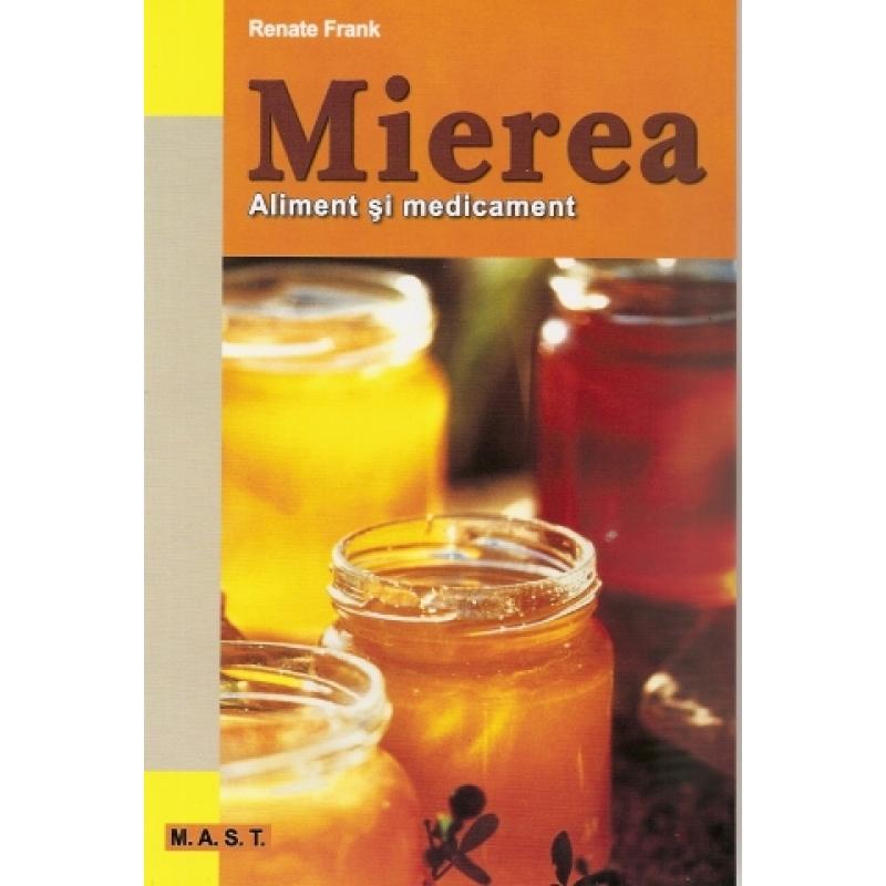 Mierea. Aliment si medicament. 1