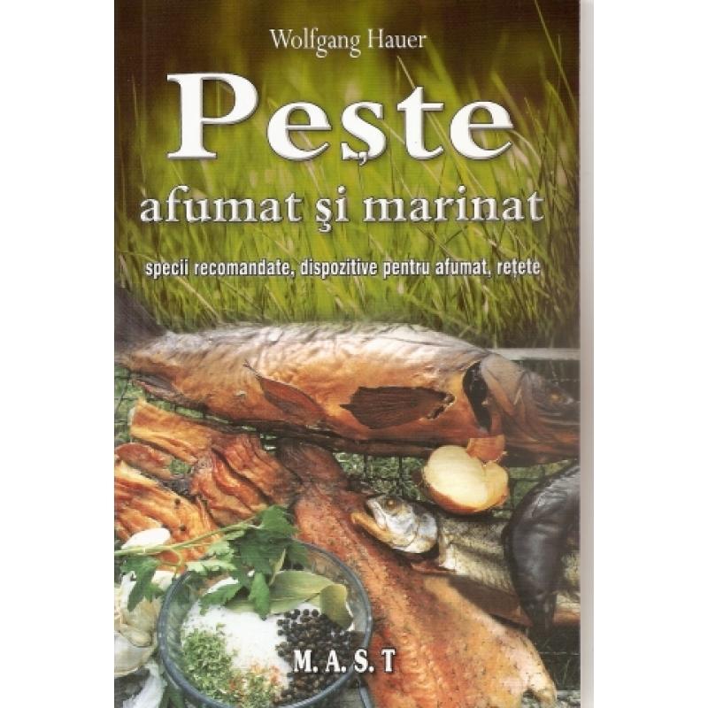 Peste afumat si marinat. specii recomandate,dispozitive pentru afumat ,retete 1