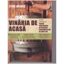 VINARIA DE ACASA. 1
