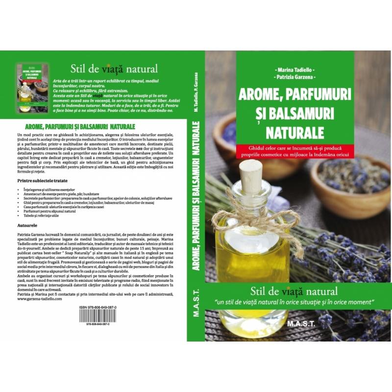 AROME,PARFUMURI SI BALSAMURI NATURALE. 1