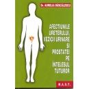Afectiunile ureterului,vezicii urinare si prostatei 1
