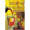 Sirop si nectar din fructe,flori si plante medicinale 1