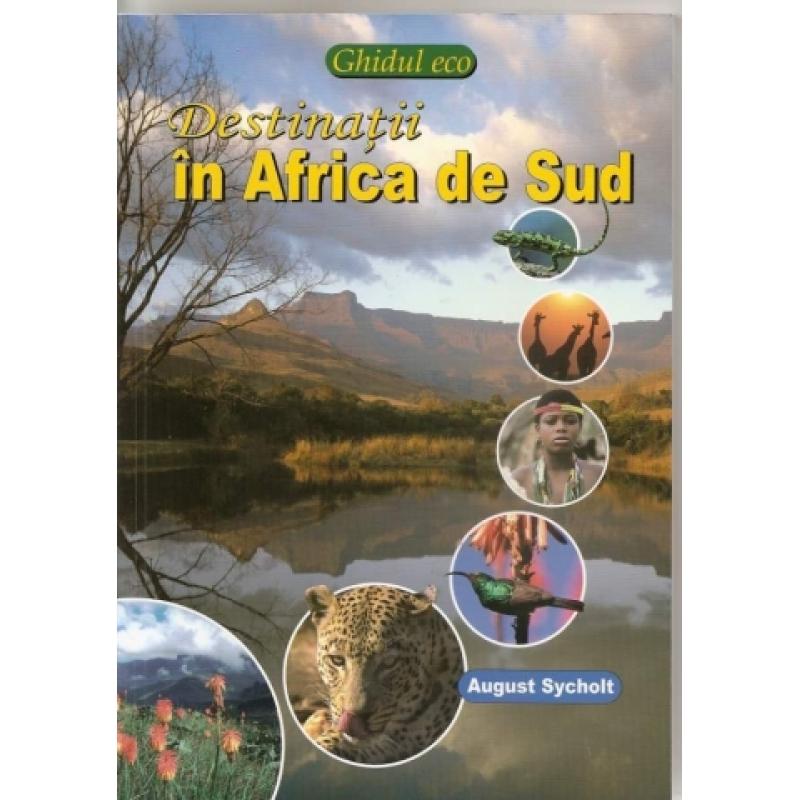 Destinatii in Africa de Sud.Ecoghid. 1