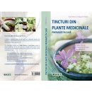 Tincturi din plante medicinale preparate in casa. 1