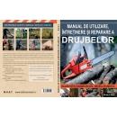 Manual de utilizare,intretinere si reparare a drujbelor 1