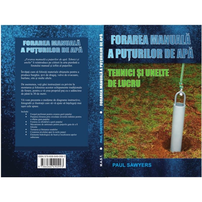 Forarea manuala a puturilor de apa. Tehnici si unelte de lucru 1