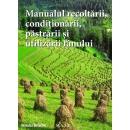 Manualul recoltarii, pastrarii, conditionarii si utilizarii fanului. 1