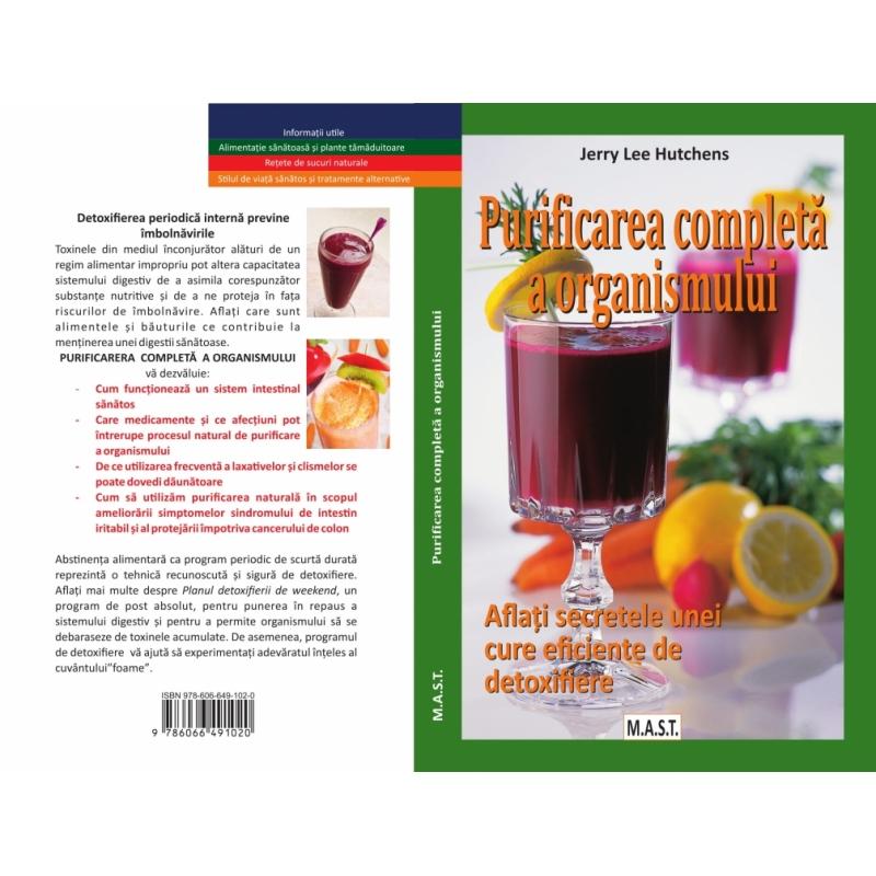 Purificarea completa a organismului. Aflati secretele unei cure eficiente de detoxifiere. 1